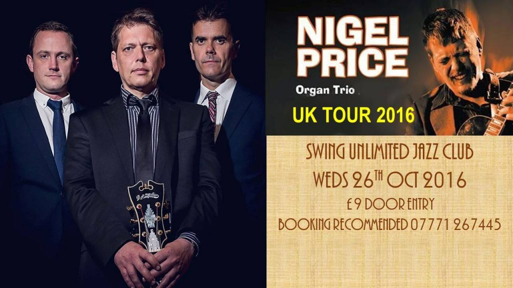 Nigel Price Organ Trio at SUJC
